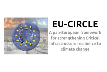 EU-CIRCLE – Europski okvir za jačanje otpornosti kritične infrastrukture na klimatske promjene